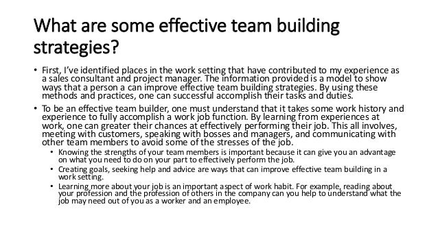 effective team building essay Successful team work organization management essay  barry boehm from the university of california found that building an effective team can have a 3,700% return .