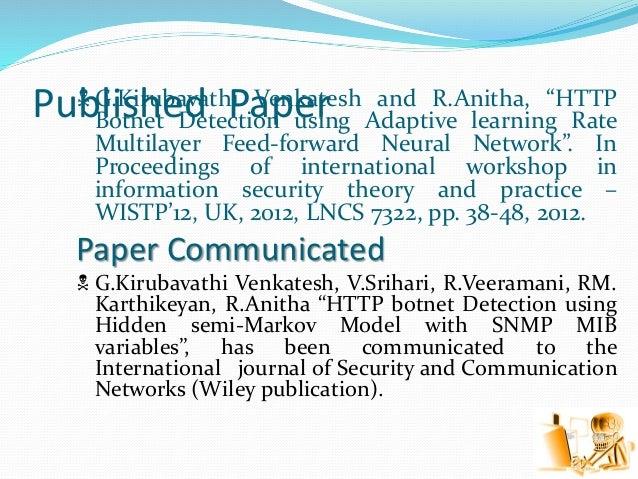 """Published Paper G.Kirubavathi Venkatesh and R.Anitha, """"HTTP Botnet Detection using Adaptive learning Rate Multilayer Feed..."""