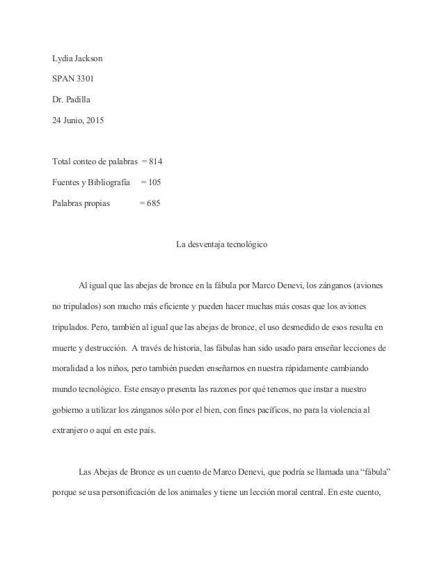 LydiaJackson  SPAN3301 Dr.Padilla 24Junio,2015  Totalconteodepalabras=814 FuentesyBibliografía=10...