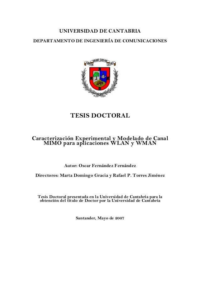 UNIVERSIDAD DE CANTABRIADEPARTAMENTO DE INGENIERÍA DE COMUNICACIONES                  TESIS DOCTORALCaracterización Experi...