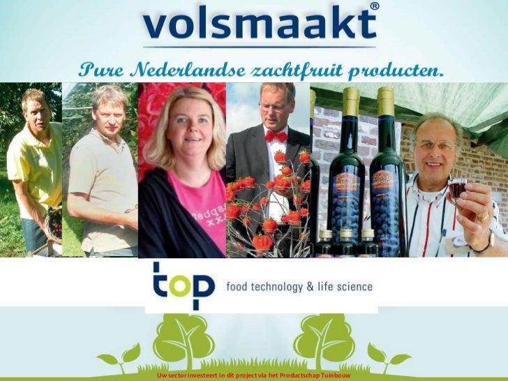 Uw sector investeert in dit project via het Productschap Tuinbouw