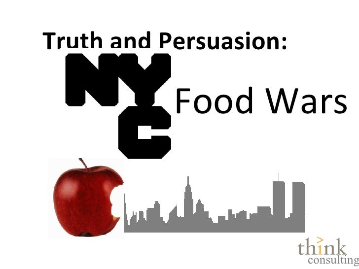 Food Wars Truth and Persuasion: