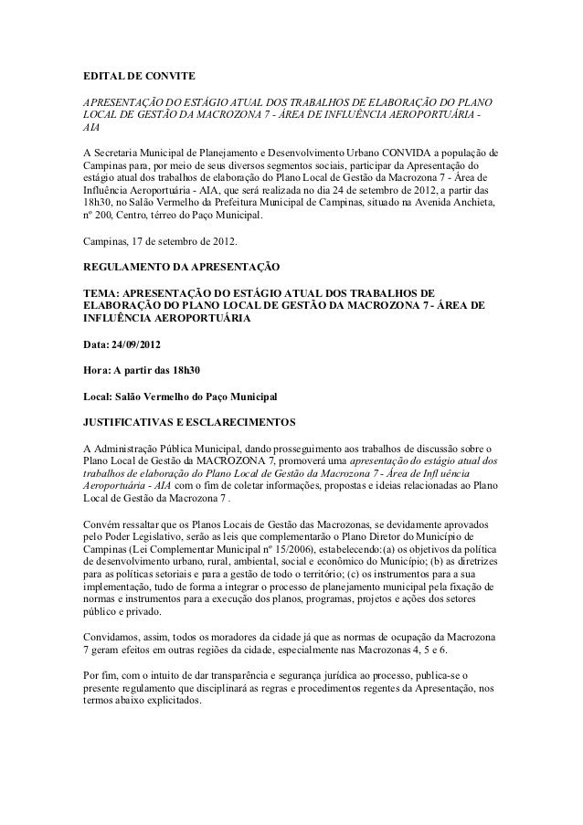 EDITAL DE CONVITEAPRESENTAÇÃO DO ESTÁGIO ATUAL DOS TRABALHOS DE ELABORAÇÃO DO PLANOLOCAL DE GESTÃO DA MACROZONA 7 - ÁREA D...