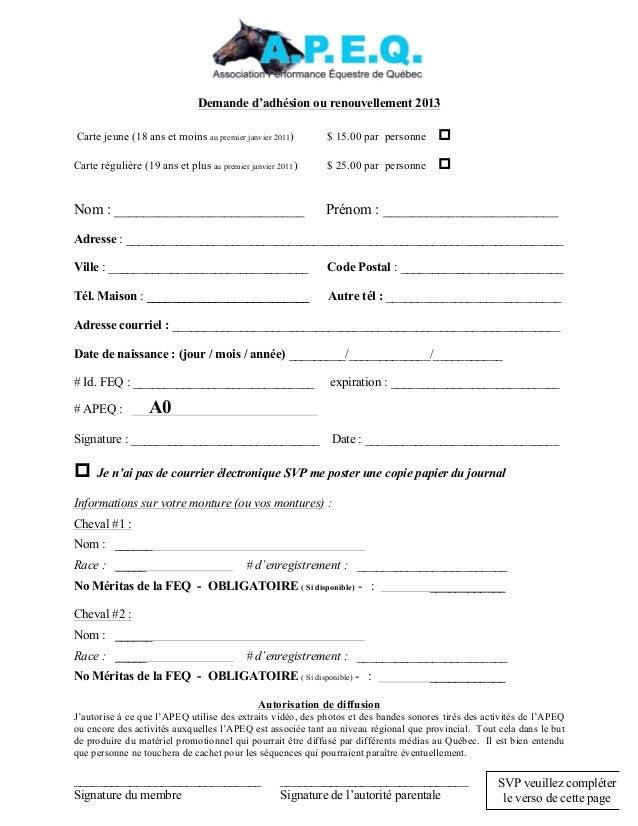 Demande d'adhésion ou renouvellement 2013Carte jeune (18 ans et moins au premier janvier 2011)       $ 15.00 par personne ...