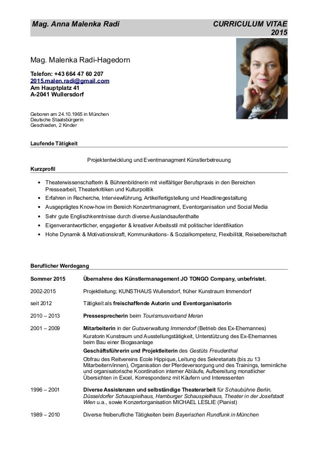 Mag. Anna Malenka Radi CURRICULUM VITAE 2015 Mag. Malenka Radi-Hagedorn Telefon: +43 664 47 60 207 2015.malen.radi@gmail.c...