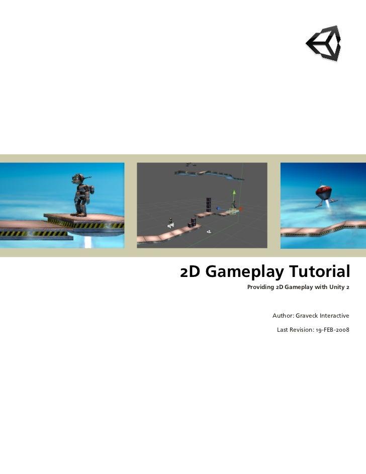 2DGameplayTutorial            Providing2DGameplaywithUnity2                    Author:GraveckInteractive   ...