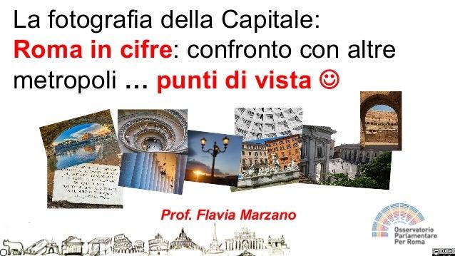 La Capitale: inclusione, trasversalità, confrontoLa fotografia della Capitale: Roma in cifre: confronto con altre metropol...