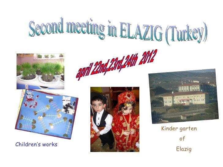 Kinder garten                         ofChildren's works                        Elazig