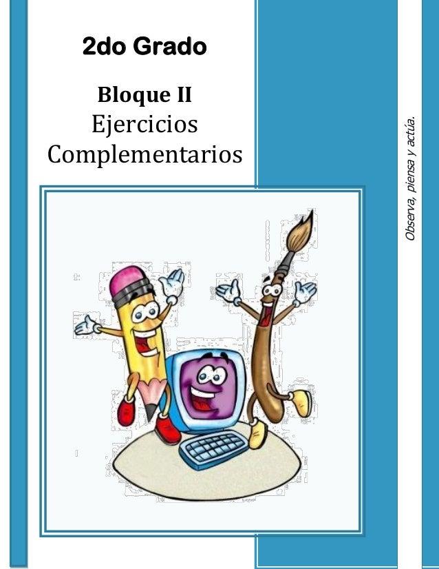 2do Grado Bloque II Ejercicios Complementarios Observa,piensayactúa.