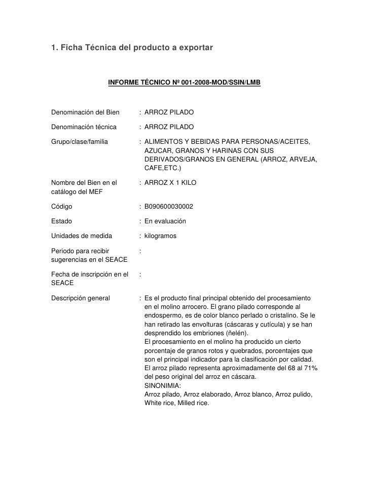 1. Ficha Técnica del producto a exportar<br />INFORME TÉCNICO Nº 001-2008-MOD/SSIN/LMB<br />Denominación del Bien:ARROZ PI...