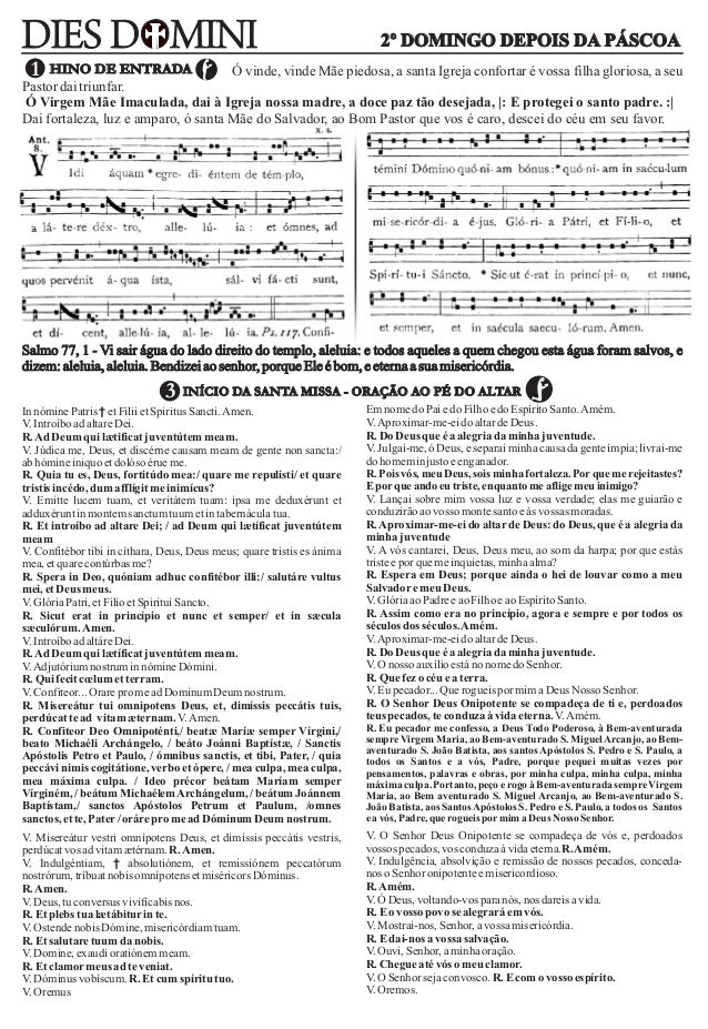 InnóminePatris † etFiliietSpiritus Sancti.Amen. V.IntroíboadaltareDei. R.AdDeumquilætificatjuventútem meam. V. Júdica me, ...