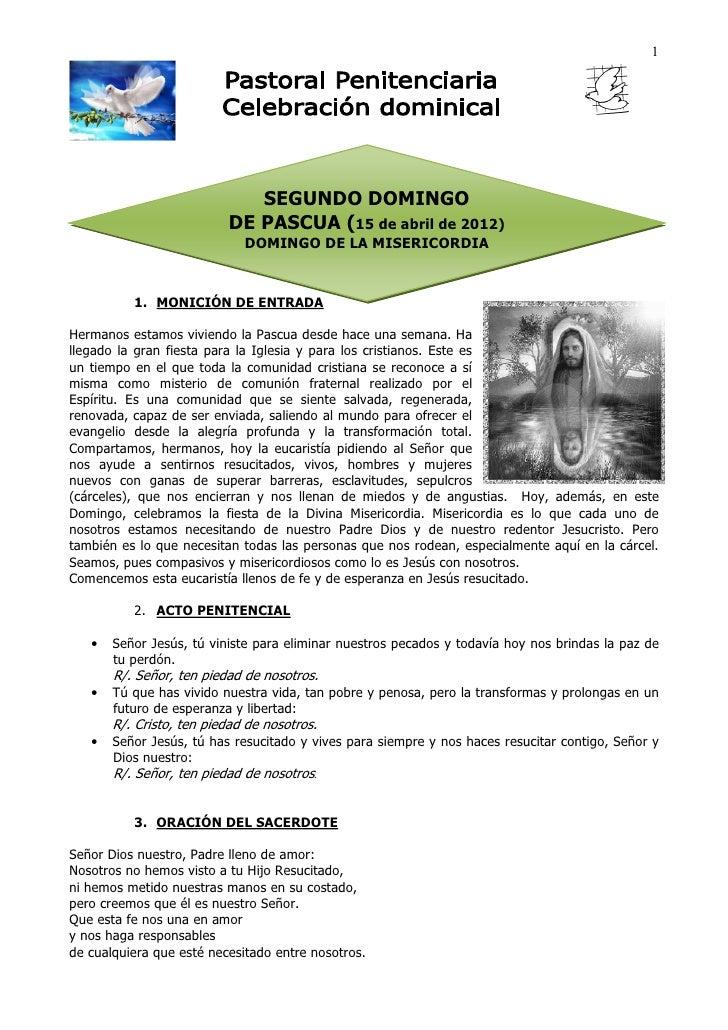 1                             SEGUNDO DOMINGO                          DE PASCUA (15 de abril de 2012)                    ...