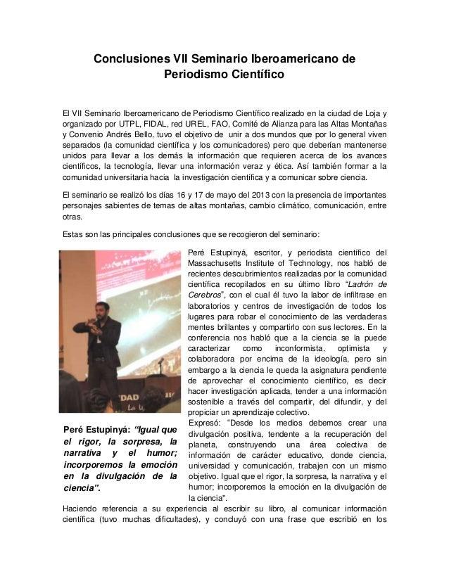 Conclusiones VII Seminario Iberoamericano de Periodismo Científico El VII Seminario Iberoamericano de Periodismo Científic...