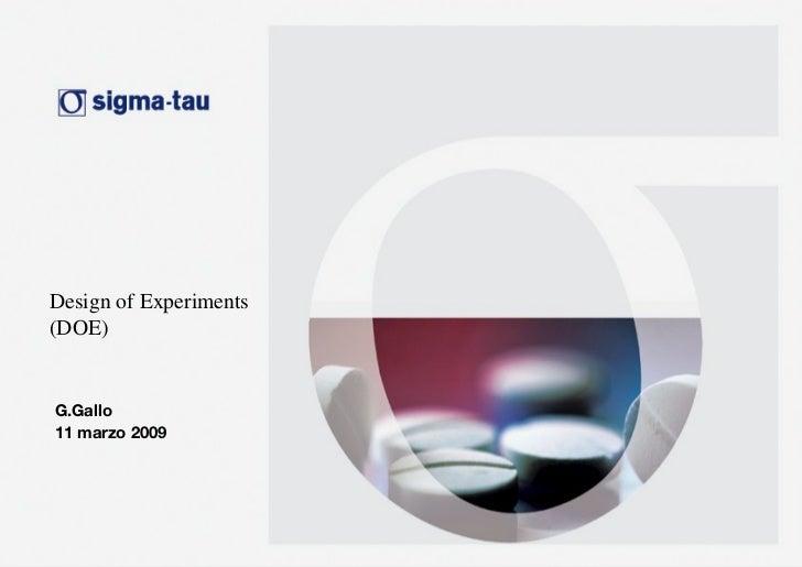 Design of Experiments (DOE) G.Gallo 11 marzo 2009