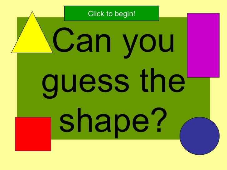 Can you guess the shape? Click to begin!