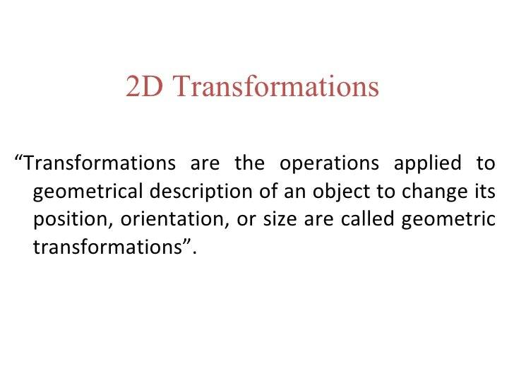 2 d transformations by amit kumar (maimt) Slide 3