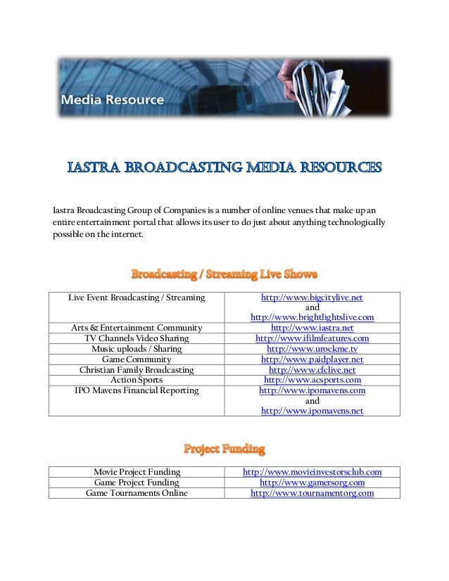 Iastra Broadcasting Group of Companies is a number of online venues that make up an entire entertainment portal that allow...