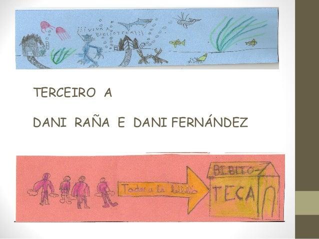 TERCEIRO ADANI RAÑA E DANI FERNÁNDEZ