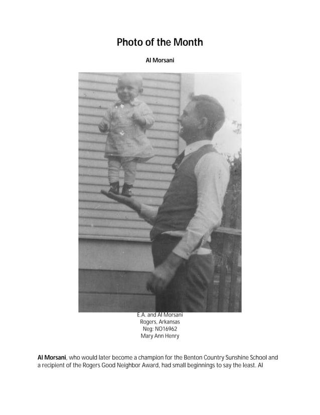 Photo of the Month Al Morsani E.A. and Al Morsani Rogers, Arkansas Neg: NO16962 Mary Ann Henry Al Morsani, who would later...