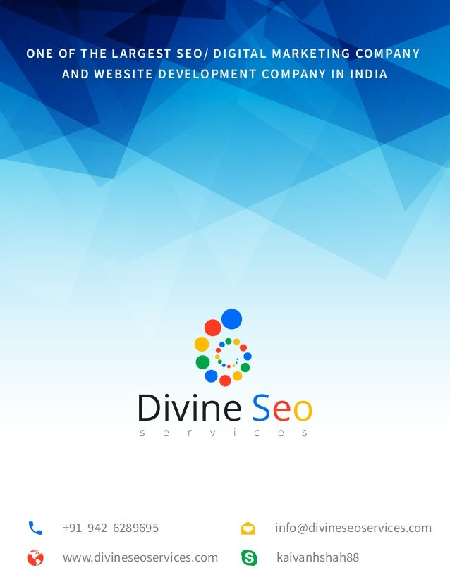 kaivanhshah88www.divineseoservices.com +91 942 6289695 One Of the Largest SEO/ Digital Marketing Company and Website Devel...