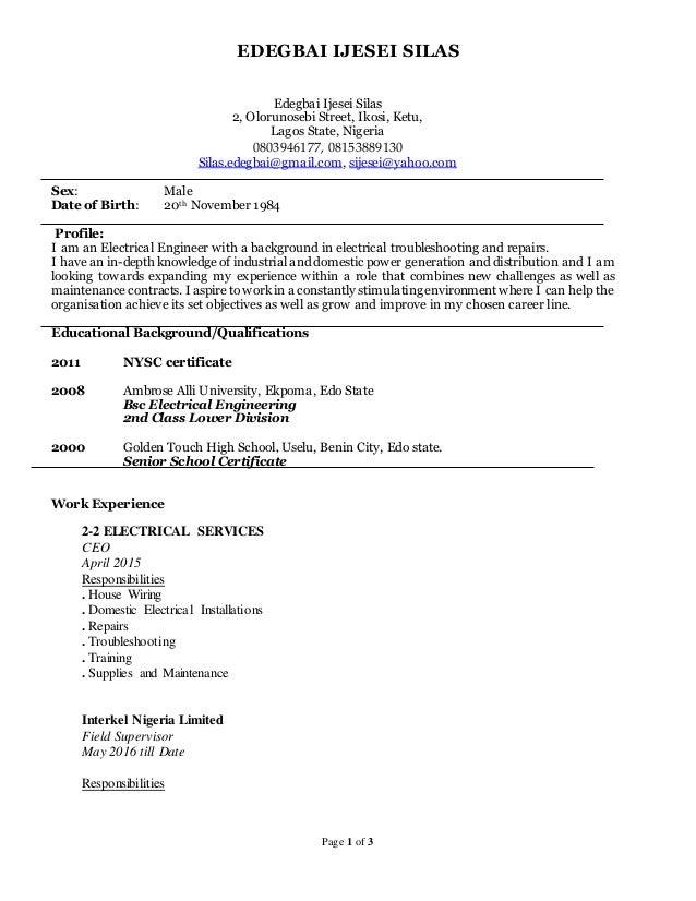 EDEGBAI IJESEI SILAS Page 1 of 3 Edegbai Ijesei Silas 2, Olorunosebi Street, Ikosi, Ketu, Lagos State, Nigeria 0803946177,...