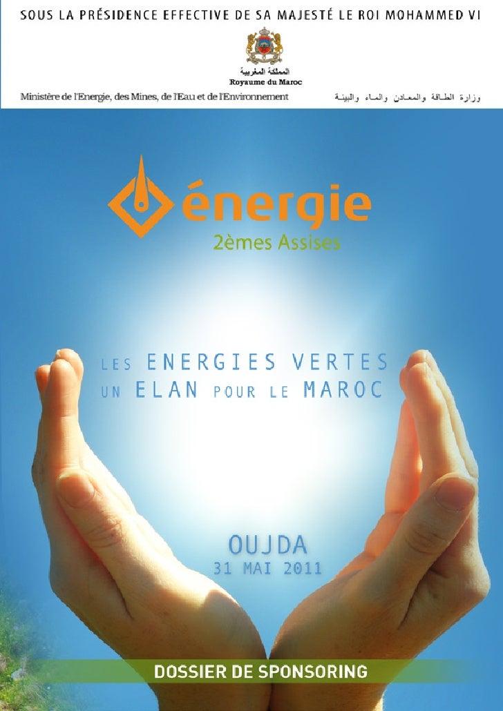 1    Dossier de sponsoring - 2èmes Assises de l'Energie - 31 Mai 2011 - Oujda