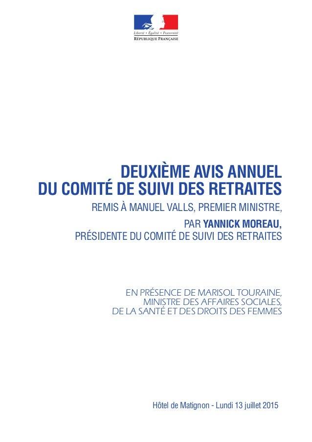 DEUXIÈME AVIS ANNUEL DU COMITÉ DE SUIVI DES RETRAITES REMIS À MANUEL VALLS, PREMIER MINISTRE, PAR YANNICK MOREAU, PRÉSIDEN...