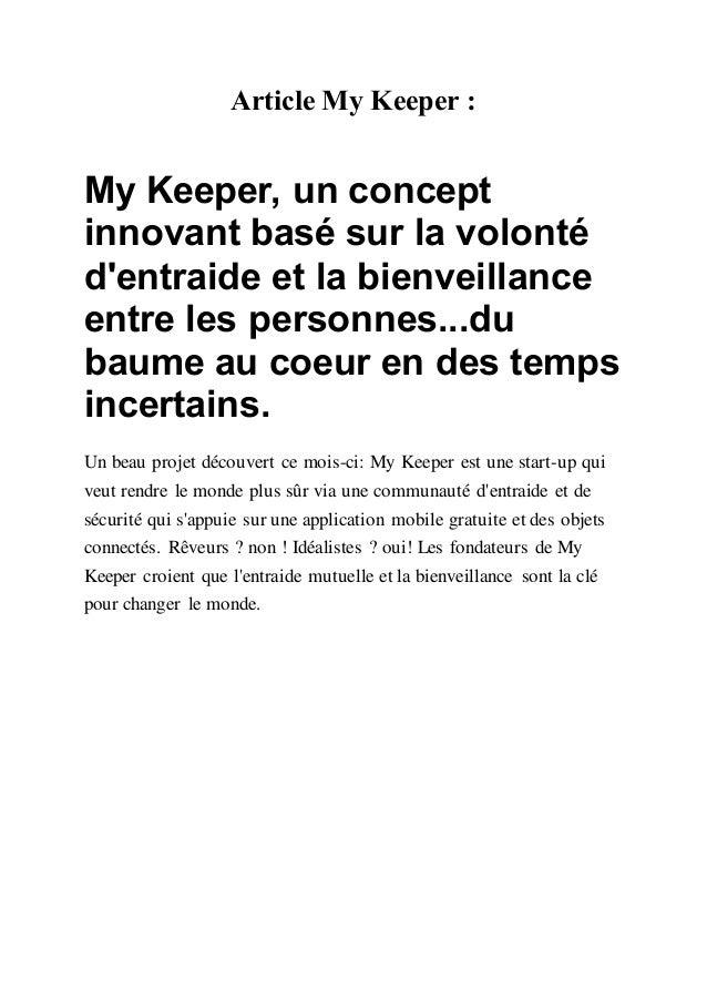 Article My Keeper : My Keeper, un concept innovant basé sur la volonté d'entraide et la bienveillance entre les personnes....