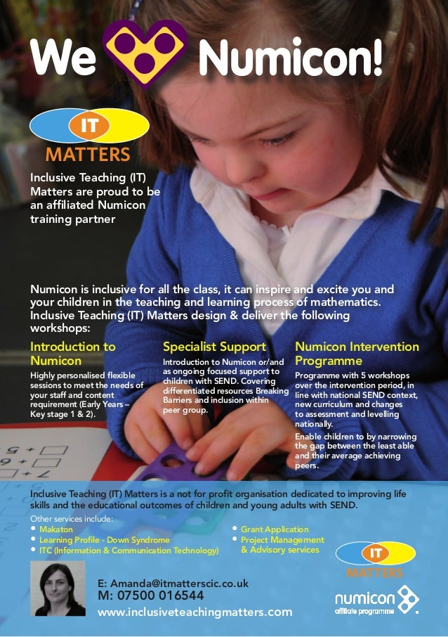 Inclusive Teaching (IT) Matters are proud to be an affiliated Numicon training partner Numicon is inclusive for all the cl...