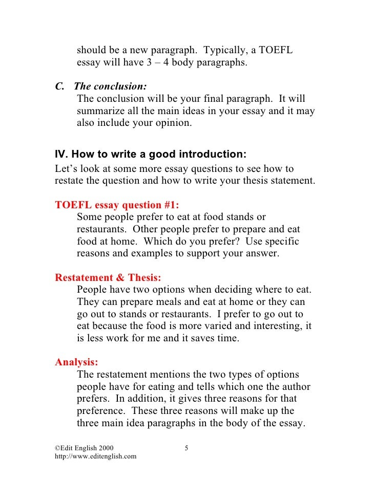 toefl essay ebook Toefl essay question choose a point of view and support that view: some people prefer to eat at foodstands or restaurants other people prefer to.