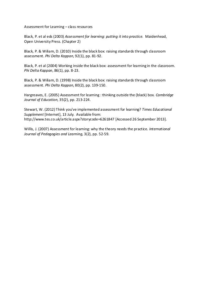 Assessment for Learning – class resources Black, P. et al eds (2003) Assessment for learning: putting it into practice. Ma...
