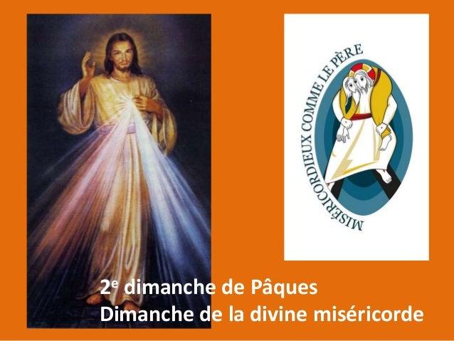 2e dimanche de Pâques Dimanche de la divine miséricorde