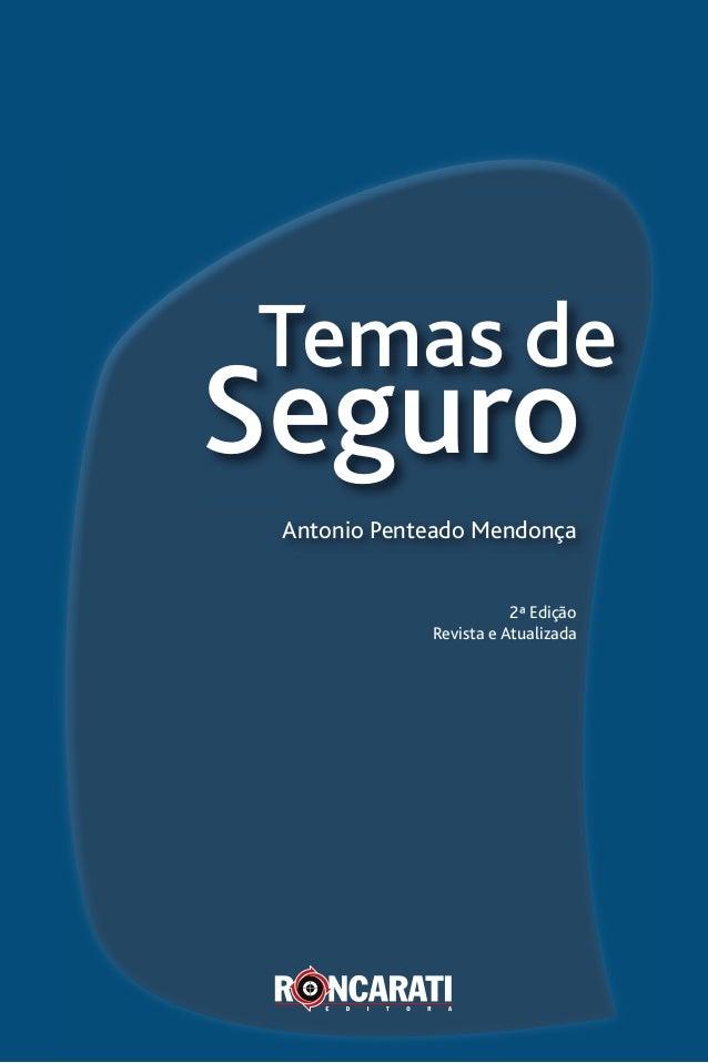 Temas de Seguro Antonio Penteado Mendonça 2ª Edição Revista e Atualizada