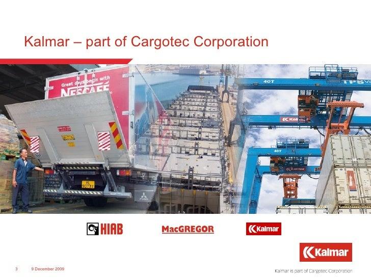 Kalmar – part of Cargotec Corporation 8 June 2009
