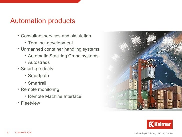 Automation products <ul><li>Consultant services and simulation </li></ul><ul><ul><li>Terminal development </li></ul></ul><...