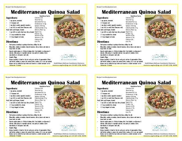 Mediterranean Quinoa Salad Ingredients: • 1 cup quinoa, uncooked • 1/2 teaspoon salt • 1 cup diced, seeded, unpeeled cucum...