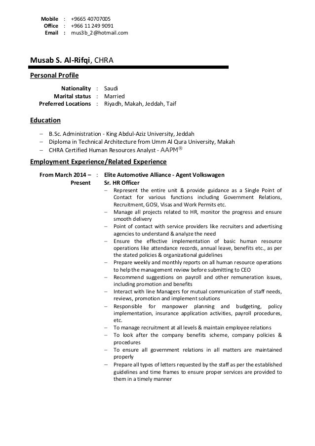 Musab S. Al-Rifqi, CHRA Personal Profile Nationality : Saudi Marital status : Married Preferred Locations : Riyadh, Makah,...