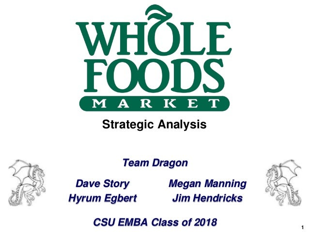 whole foods strategy Whole foods market, founded in 1980 in austin, texas, whole foods market is the leading natural and organic food retailer as america's first national.