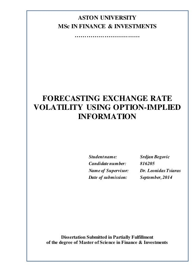 forecasting exchange rate volatility The role of implied volatility in forecasting future realized volatility and jumps in foreign exchange, stock, and bond markets, creates research papers 2007-09, department of economics and business economics, aarhus university.