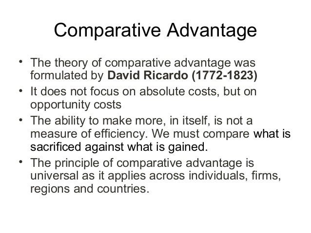 theory of comparative advantage Comparative advantage is what a country produces for the lowest opportunity cost it differs from absolute and competitive advantage.