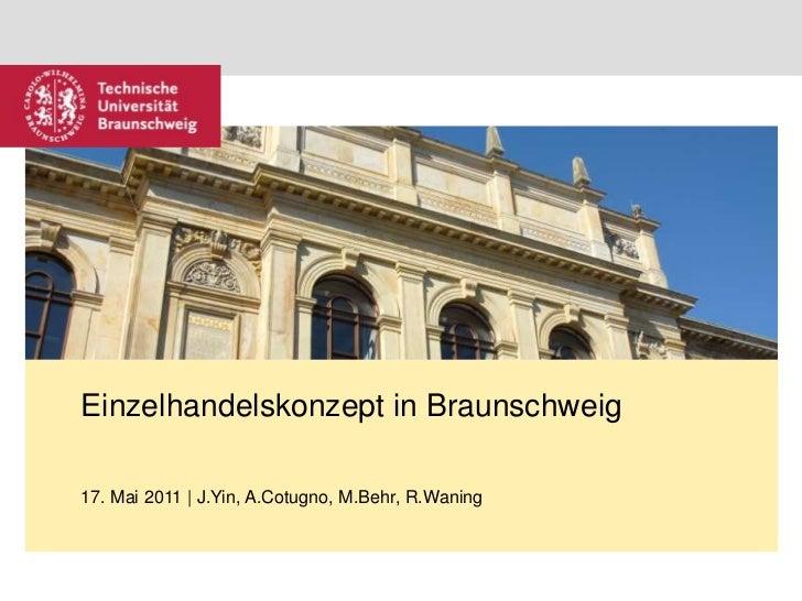 Einzelhandelskonzept in Braunschweig<br />