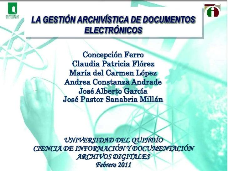 Concepción Ferro <br />Claudia Patricia Flórez <br />María del Carmen López <br />Andrea Constanza Andrade<br />José Alber...