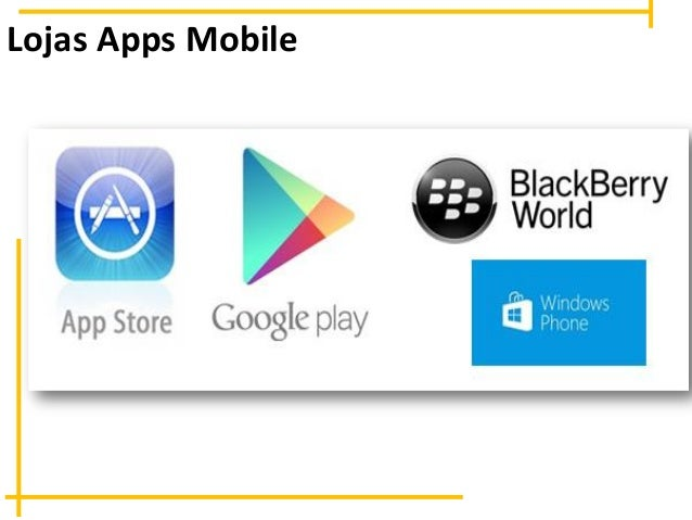 Lojas Apps Mobile