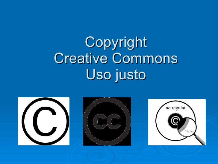 Copyright Creative Commons Uso justo