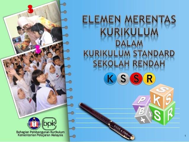 Bahagian Pembangunan KurikulumKementerian Pelajaran Malaysia 1