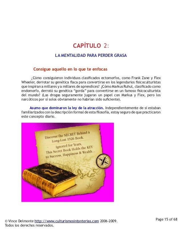 CAPÍTULO 2:                               LA MENTALIDAD PARA PERDER GRASA          Consigue aquello en lo que t...