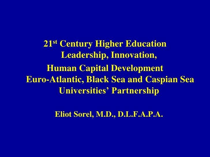 Eliot Sorel - 21st Century Higher Education - Leadership Innovation & Human Capital Development