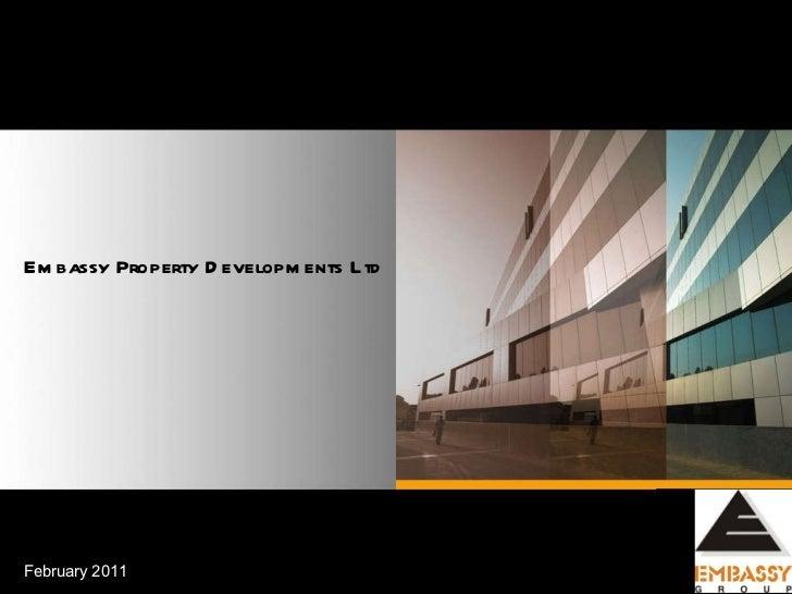 STRICTLY CONFIDENTIAL Embassy Property Developments Ltd February 2011