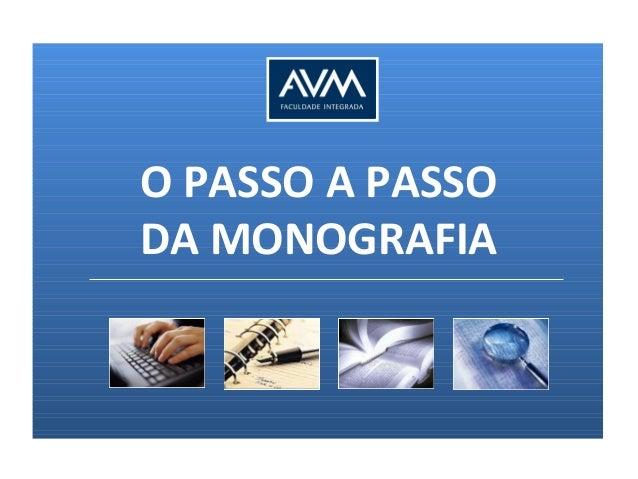 O PASSO A PASSO DA MONOGRAFIA