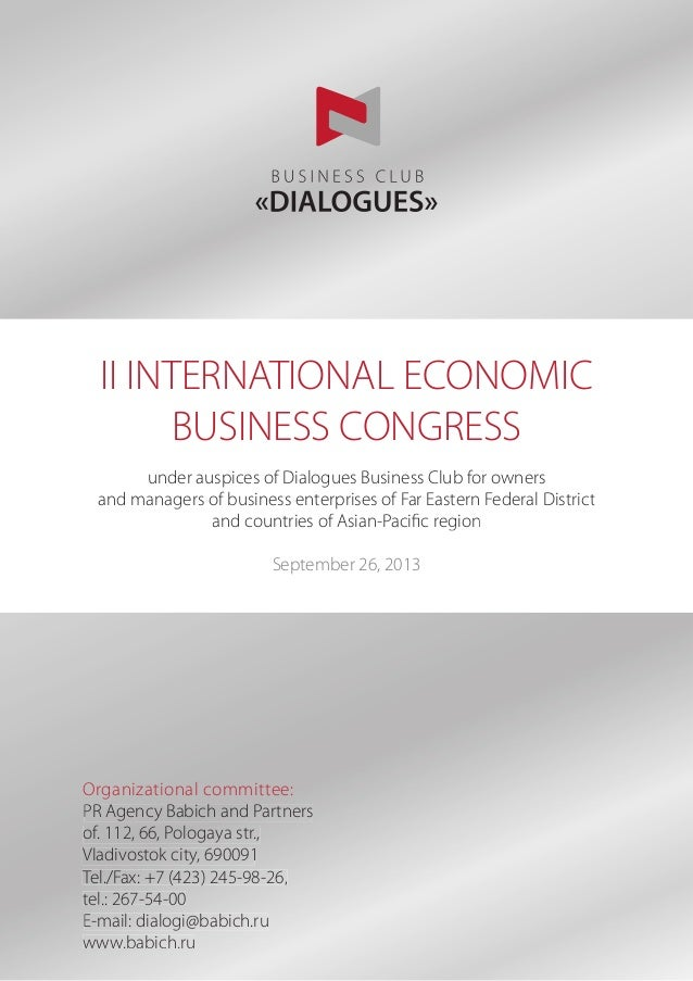 II INTERNATIONAL ECONOMIC BUSINESS CONGRESS under auspices of Dialogues Business Club for owners and managers of business ...